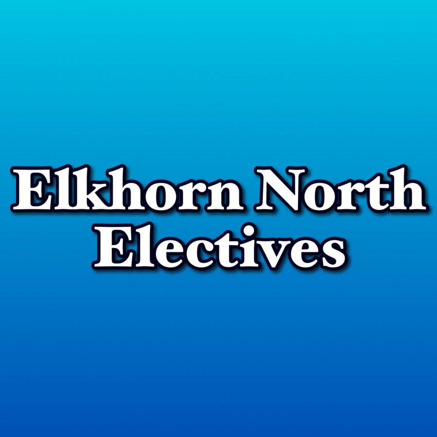 Elkhorn North Electives